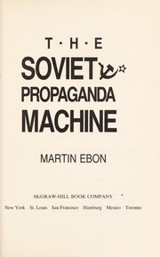Cover of: The Soviet propaganda machine