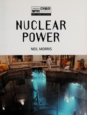 Cover of: Nuclear power: now and in the future