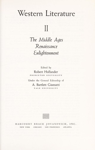 Western Literature the Middle Ages, Renaissance Enlightenment by A. Bartlett Giamatti
