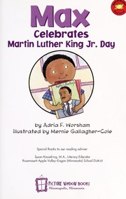 Cover of: Max celebrates Martin Luther King Jr. Day | Adria F. Worsham