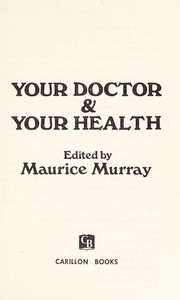 Cover of: Your doctor & your health |