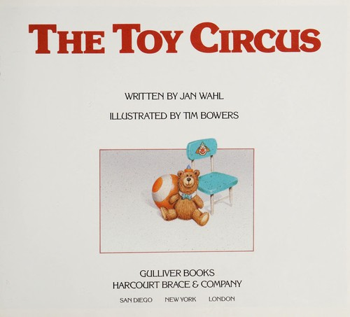 The toy circus by Jan Wahl