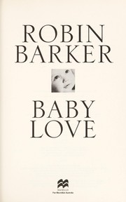 Cover of: Baby Love | Robin Barker