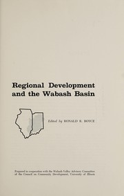 Cover of: Regional development and the Wabash Basin