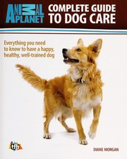 Cover of: Complete guide to dog care