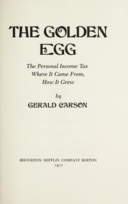 Cover of: The golden egg | Gerald Carson