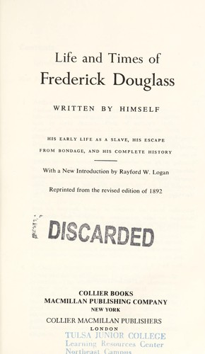 Life and times of Frederick Douglass written by himself by Frederick Douglass