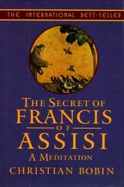 Cover of: The secret of Francis of Assisi