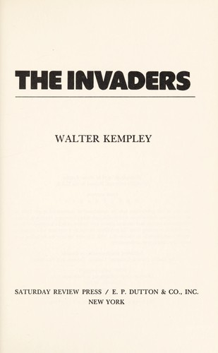 The invaders by Walter Kempley