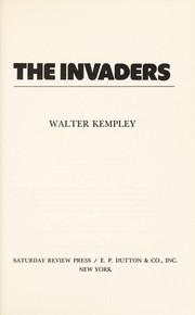 Cover of: The invaders | Walter Kempley