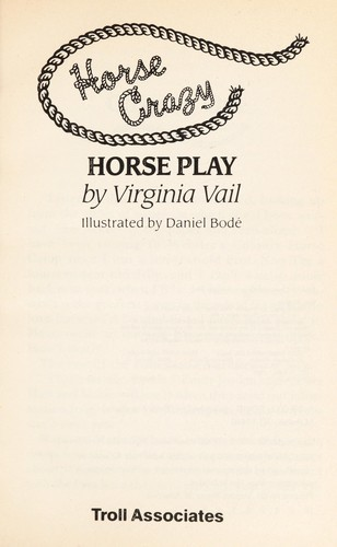 Horse play by Virginia Vail