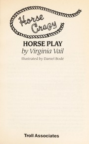 Cover of: Horse play | Virginia Vail