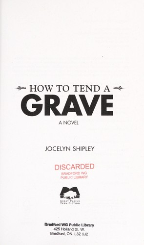 How to tend a grave by Jocelyn Shipley