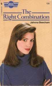 Cover of: The right combination. | Jahnna Beecham