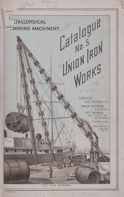 Cover of: Catalogue no. 5, Union iron works. | Union iron works, San Francisco
