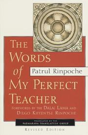 Cover of: Words of My Perfect Teacher, Revised Edition (Sacred Literature Series) | Patrul Rinpoche