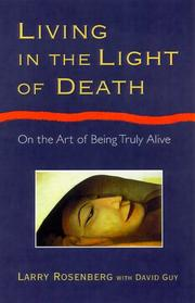 Cover of: Living in the Light of Death | Larry Rosenberg