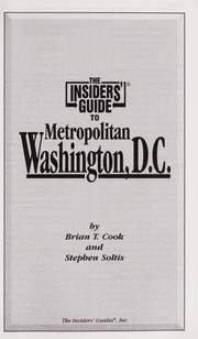 The Insiders Guide to Metro Washington, D.C. (Insiders Guide to Washington, Dc)