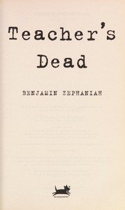 Cover of: Teacher's dead | Benjamin Zephaniah