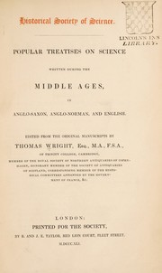 Cover of: Popular treatises on science written during the Middle Ages, in Anglo-Saxon, Anglo-Norman, and English