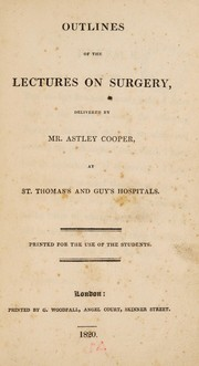 Cover of: Outlines of the lectures on surgery