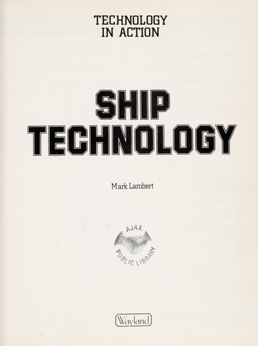 Ship technology by Lambert, Mark