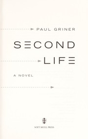 Cover of: Second life | Paul Griner