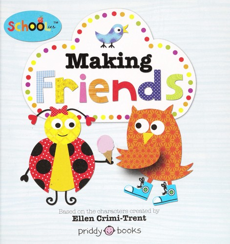 Making friends by Powell, Sarah (Writer of children's books)