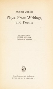 Cover of: Plays, Prose Writings and Poems (Everyman's Classics) | Oscar Wilde