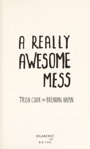 A really awesome mess by Trish Cook