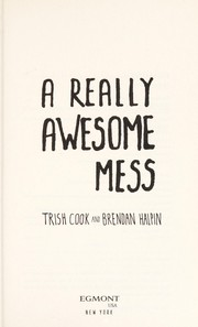 Cover of: A really awesome mess | Trish Cook