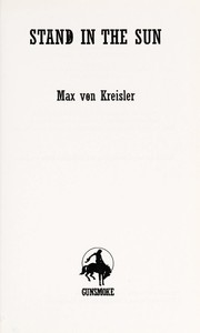 Cover of: Stand in the sun | Max Von Kreisler