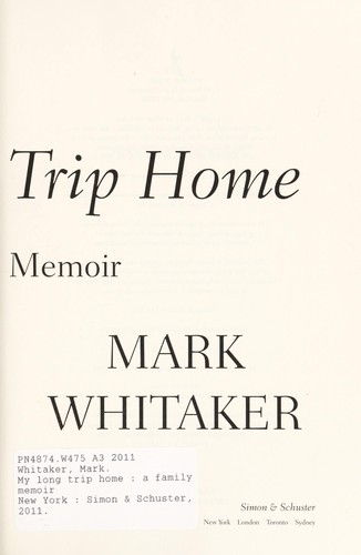 My long trip home by Mark Whitaker