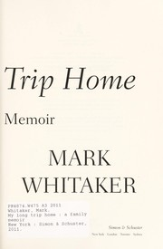 Cover of: My long trip home | Mark Whitaker