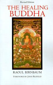 Cover of: The healing Buddha | Raoul Birnbaum