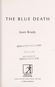 Cover of: The blue death | Joan Brady