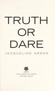 Cover of: Truth or dare | Jacqueline Green