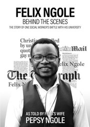 Cover of: Felix Ngole: Behind the Scenes |