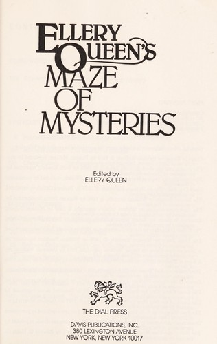 Ellery Queen's maze of mysteries by edited by Ellery Queen.