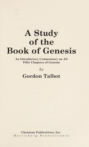 A study of the Book of Genesis by Gordon Talbot