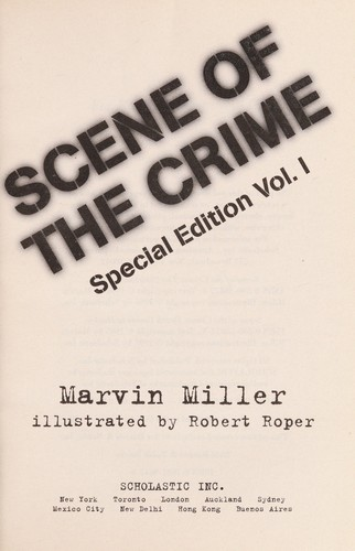 Scene of the crime by Marvin Miller