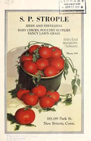 Cover of: Seeds and fertilizers, baby chicks, poultry supplies, fancy lawn grass | S.P. Strople (Firm)