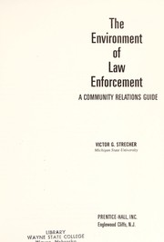 Cover of: The environment of law enforcement