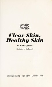 Cover of: Clear skin, healthy skin