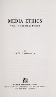 Cover of: Media ethics | K. M. Shrivastava