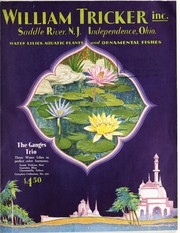 Cover of: Water lilies, aquatic plants, and ornamental fishes