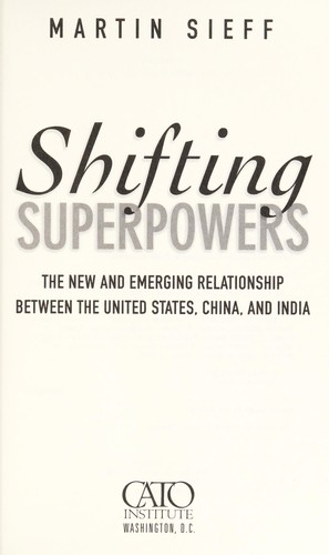 Shifting superpowers by Martin Sieff