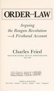 Cover of: Order and Law: Arguing the Reagan Revolution