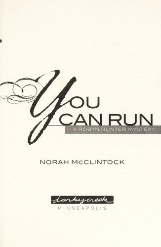 You can run by Norah McClintock
