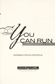 Cover of: You can run | Norah McClintock